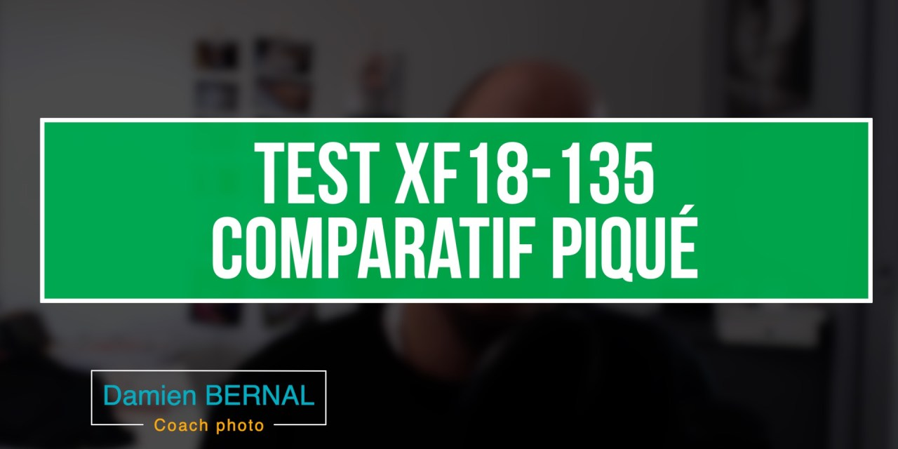 Comparatif XF 18-135 f3.5-5.6 vs XF 18-55 f2.8-4 (Piqué)