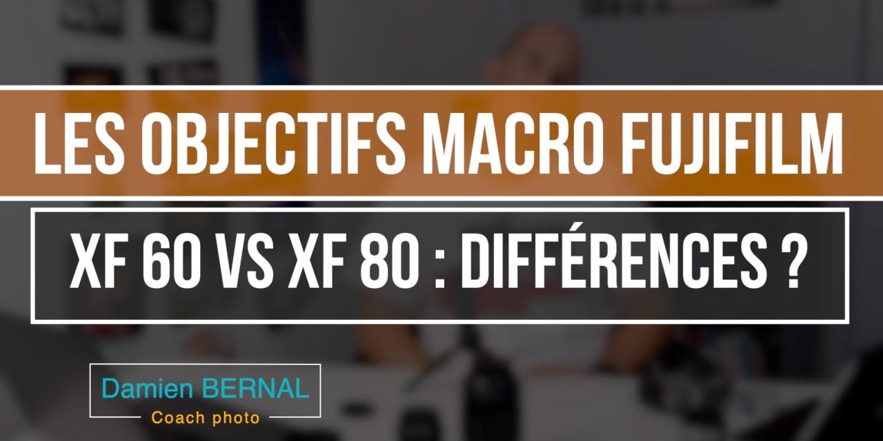 Comparatif XF60 2.4 vs XF80 2.8 : Les objectifs Macro