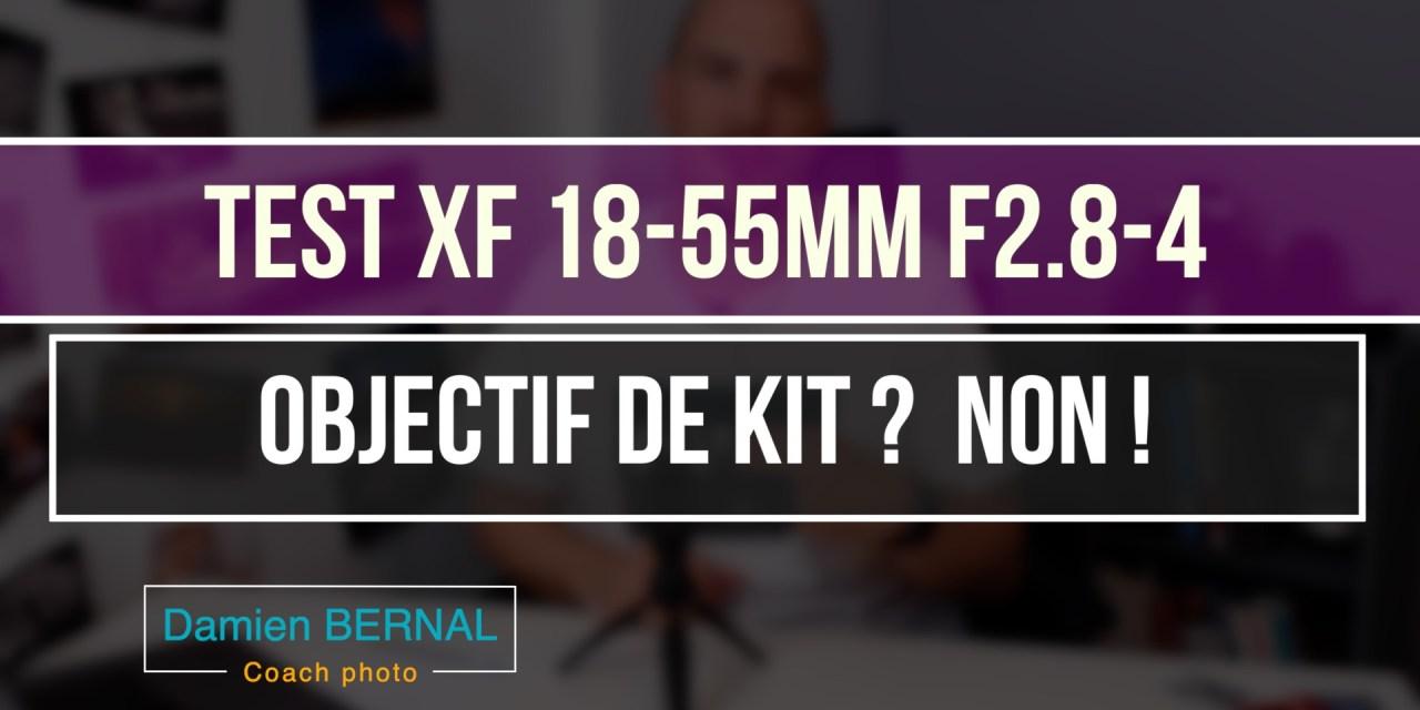 Test XF 18-55mm f2.8-4 : Objectif de kit ?