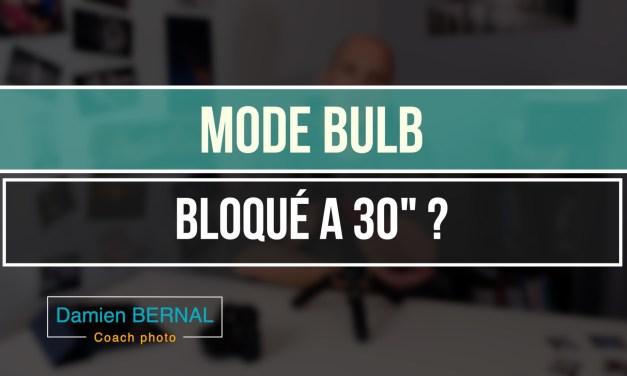 Mode Bulb : Bloqué a 30 sec ?