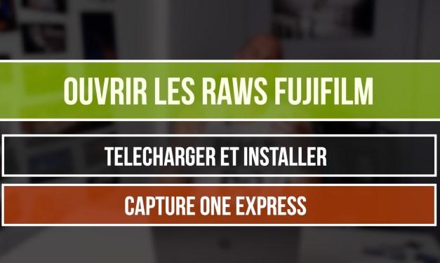 Comment ouvrir les RAWs Fujifilm ? Quel logiciel gratuit pour dérawtiser ?