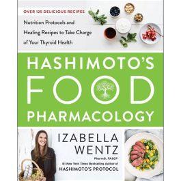 Hashimotos Food Pharmacology les Secrets de Hashimoto
