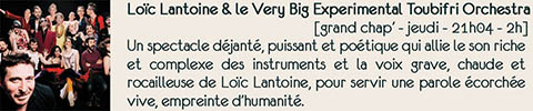 Concert Loic Lantoine and the very big experimental Toubifri Orchestra
