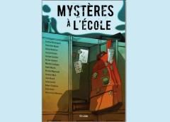 Mystères à l'école, un collectif de nouvelles diversifiées et divertissantes à découvrir