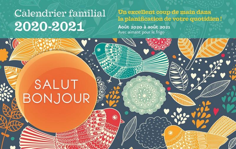 Calendrier familial 2020 2021 Salut Bonjour, l'outil parfait pour