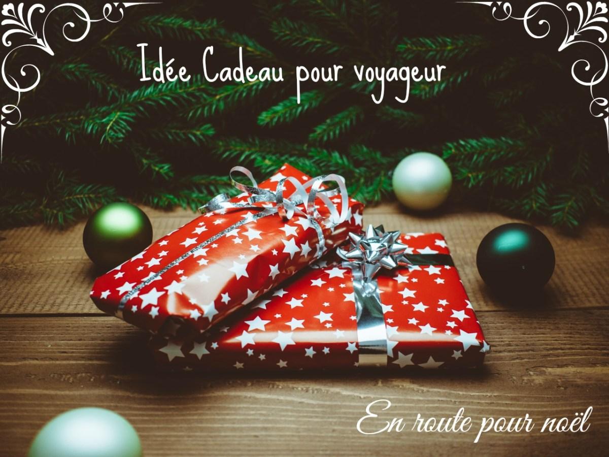 Voyage en Cadeaux pour voyageur : En route pour Noël 2017