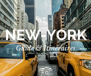 New-York : Guide & Itinéraire