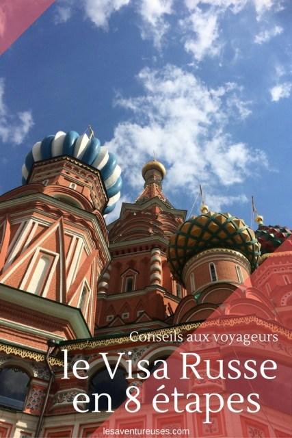 Visa Russe en 8 étapes