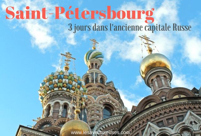 Visiter Saint-Pétersbourg- Blog Post Illustration