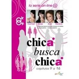 Chica Busca Chica Primera Temporada Completa