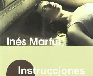 «Instrucciones para olvidar» de Inés Marful