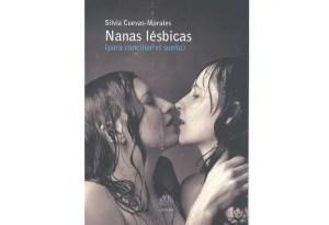 Nanas lésbicas de Silvia Cuevas-Morales – libros lésbicos