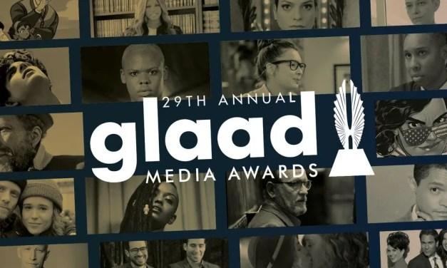 Las nominaciones a los GLAAD Media Awards 2018