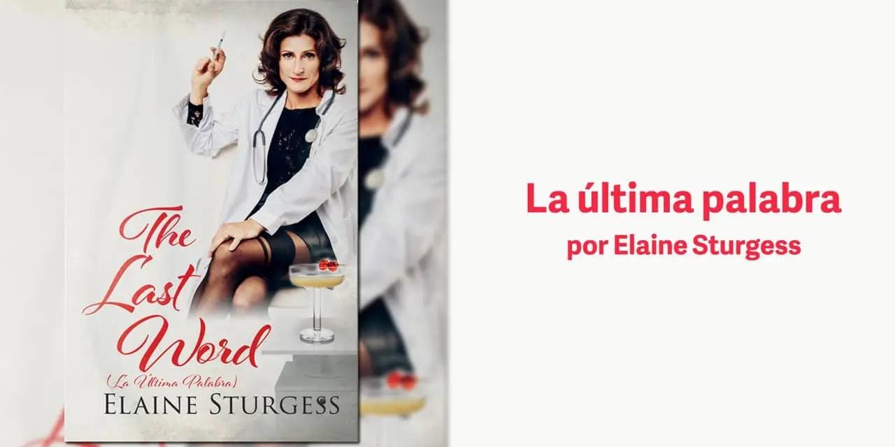 La última palabra por Elaine Sturgess