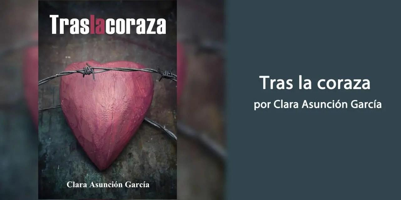 Tras la coraza por Clara Asunción García – Libros Lésbicos