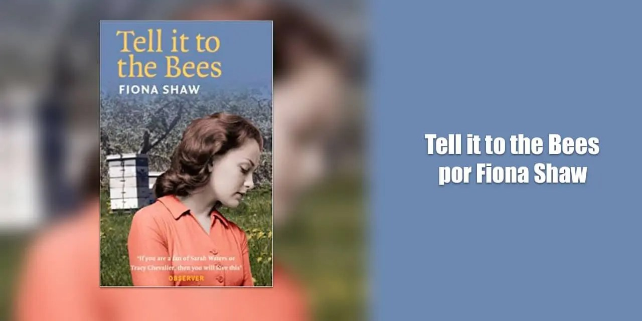 Tell it to the bees es un libro encantador