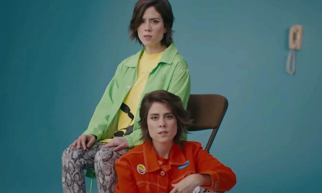 Música con toque lésbico: Tegan & Sara «I'll Be Back Someday»