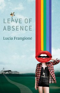 Leave of Absence by Lucia Frangion