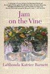 Jam on the Vine by LaShonda Barnett