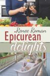 Epicurean Delights by Renee Roman cover