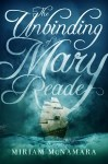 The Unbinding of Mary Reade by Miriam McNamara cover