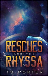 Rescues and the Rhyssa by T.S. Porter cover