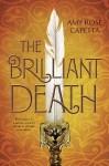 The Brilliant Death by Amy Rose Capetta cover