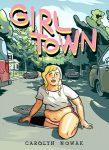 Girl Town by Carolyn Nowak