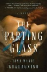 The Parting Glass by Gina Marie Guadagnino
