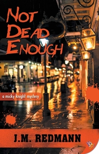 Not Dead Enough by J. M. Redmann