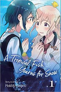 A Tropical Fish Yearns for Snow by Makoto Hagino (Amazon Affiliate Link)