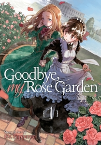Goodbye, My Rose Garden by Dr. Pepperco
