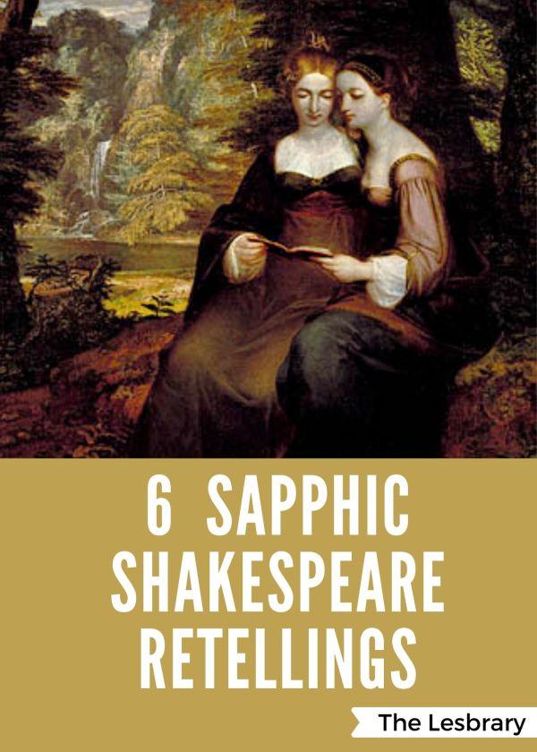 6 Sapphic Shakespeare Retellings