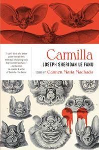 Carmilla by J. Sheridan Le Fanu,