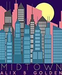 Midtown by Alix B. Golden