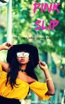 Pink Slip by Katrina Jackson