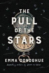 The Pull of the Stars by Emma Donoghue (Amazon Affiliate Link)