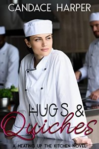 Hugs & Quiches by Candace Harper