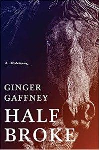 Half Broke by Ginger Gaffney