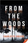 From the Woods by Charlotte Greene