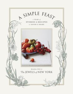 A Simple Feast by Diana Yen and The Jewels of New York