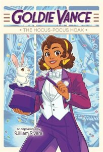 Goldie Vance: The Hocus Pocus Hoax by Lilliam Rivera