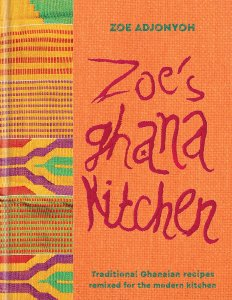 Zoe's Ghana Kitchen by Zoe Adjonyoh