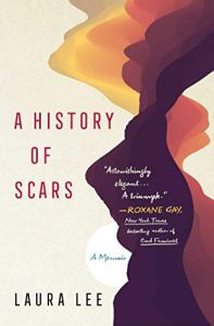 A History of Scars by Laura Lee