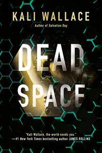 Dead Space by Kali Wallace