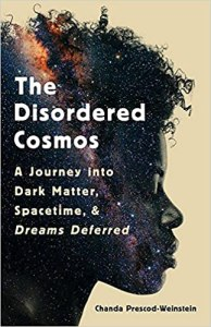 The Disordered Cosmos by Chanda Prescod-Weinstein cover