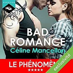 http://www.audible.fr/pd/Romans/Bad-Romance-Bad-Romance-1-Livre-Audio/B01M1L85TH/ref=a_search_c4_1_1_srTtl?qid=1494880407&sr=1-1
