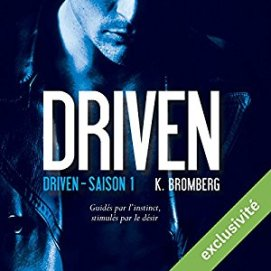 http://www.audible.fr/pd/Romans/Driven-Driven-1-Livre-Audio/B01BNN81Q2/ref=a_search_c4_1_8_srTtl?qid=1494787498&sr=1-8