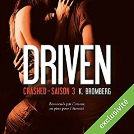 http://www.audible.fr/pd/Romans/Crashed-Driven-3-Livre-Audio/B01DY2QA18/ref=a_search_c4_1_3_srTtl?qid=1494878060&sr=1-3