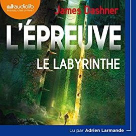 http://www.audible.fr/pd/Jeunesse/Le-Labyrinthe-LEpreuve-1-Livre-Audio/B06XSHKW73/ref=a_search_c4_2_2_srTtl?qid=1494784572&sr=2-2